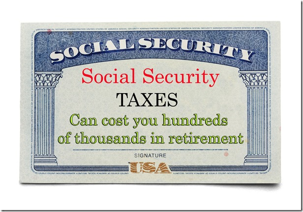 social security taxes can cost thousands